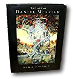 SIGNED Daniel Merriam The Art of Impetus of Dreams Catalogue Raisonne Artist