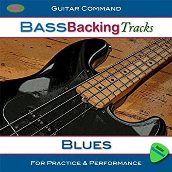Bass Backing Tracks - Blues: Improvise Bass Solos and Create Your Own Bass Lines