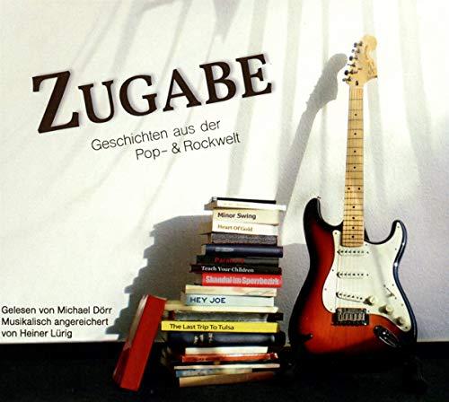 Zugabe: Geschichten aus der Pop- und Rockwelt (Digipak-Version)