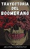 Trayectoria del boomerang (Traducción Actualizada)