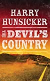 The Devil's Country (Arlo Baines, 1, Band 1) - Harry Hunsicker