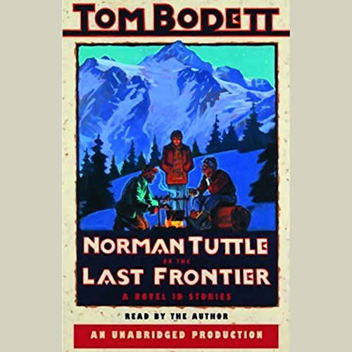 Norman Tuttle on the Last Frontier audiobook cover art