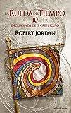 La Rueda del Tiempo nº 10/14 Encrucijada en el crepúsculo (Biblioteca Robert Jordan)