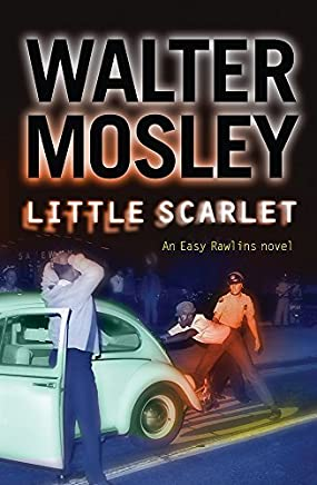 Little Scarlet by Walter Mosley(1905-06-28)