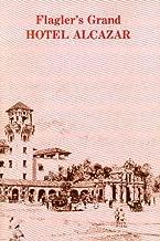 Flagler's Grand Hotel Alcazar