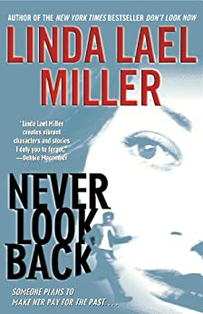 Never Look Back by [Linda Lael Miller]