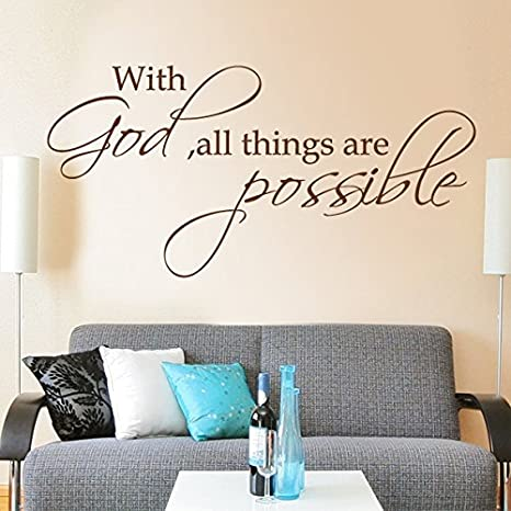 With God All Things Are Possible Wall Decal Quote Vinyl Sticker Art Words Custom Home Decor