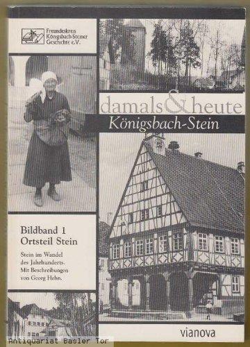 Königsbach-Stein damals und heute.