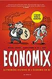 Economix - La première histoire de l'économie en BD (4e édition)