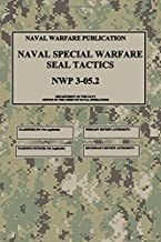 NWP 3-05.2 Naval Special Warfare SEAL Tactics