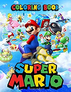 Super Mario Coloring Book: 54 Illustrations | Exclusive Book | Great Coloring Pages For Kids | Ages 3-8
