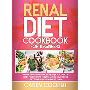 buy  Renal Diet Cookbook for Beginners: Overcome ... Books