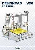 FRANZIS DesignCAD 3D Print V26 V26 3D-Druck für 2D-/3D-CAD Professionelle CAD-Software Für Windows...