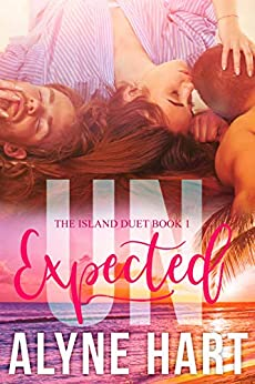UNexpected: a mfm menage romance (The Island Duet Book 1) by [Alyne Hart]