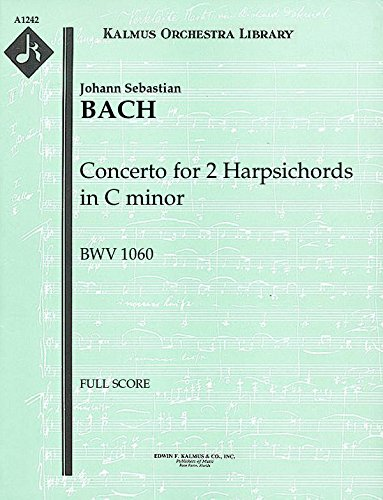 Concerto for 2 Harpsichords in C minor, BWV 1060: Full Score [A1242]
