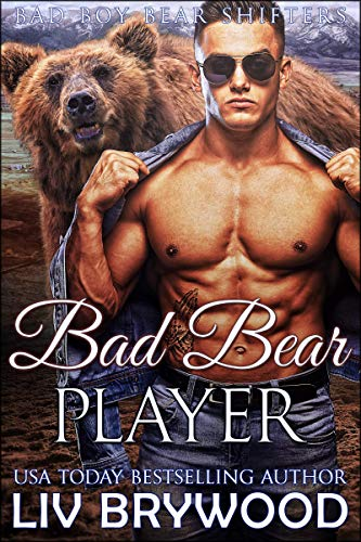 Bad Bear Player (Bad Boy Bear Shifters Book 5) (English Edition)