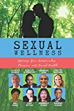Sexual Wellness: Optimize Your Relationship, Pleasure & Sexual Health