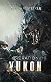 Operation: Yukon (S-Squad Book 11)