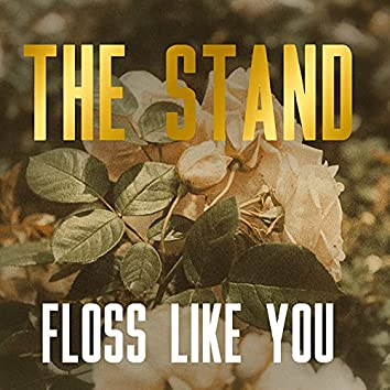 Floss Like You