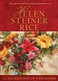 A Celebration of Friendship (Helen Steiner Rice Collection)