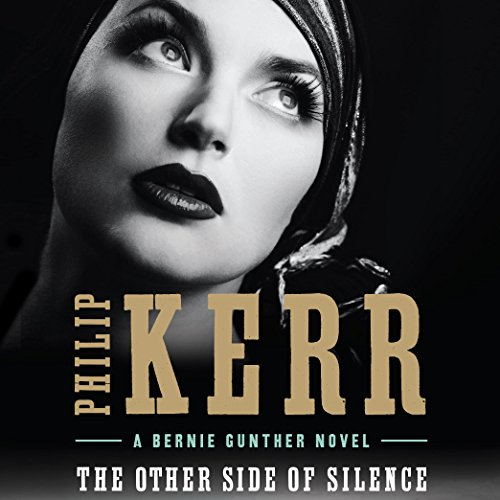 The Other Side of Silence Audiobook By Philip Kerr cover art