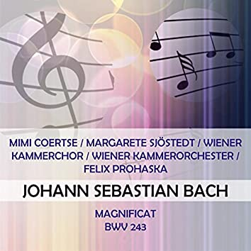 Mimi Coertse / Margarete Sjöstedt / Wiener Kammerchor / Wiener Kammerorchester / Felix Prohaska Play: Johann Sebastian Bach: Magnificat, Bwv 243 (Live)