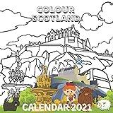 Colour Scotland Calendar 2021: January 2021 - December 2021 Colouring Book Square Art Calendar Monthly Planner