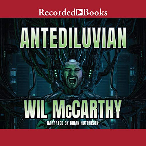 Antediluvian Audiobook By Wil Mccarthy cover art