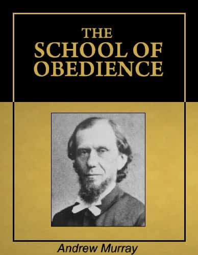 The School Of Obedience [Illustrated] [Annotated] (English Edition)