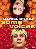 Some Voices...