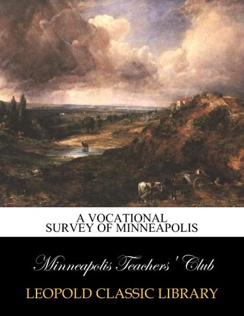 市町村アクセスできないレポートを書くA vocational survey of Minneapolis