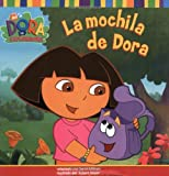 La mochila de Dora (Dora's Backpack) (DORA LA EXPLORADORA/DORA THE EXPLORER (SPANISH))