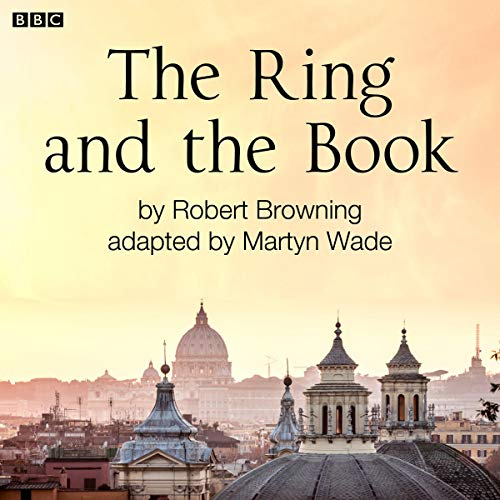 The Ring and the Book (Classic Serial) cover art