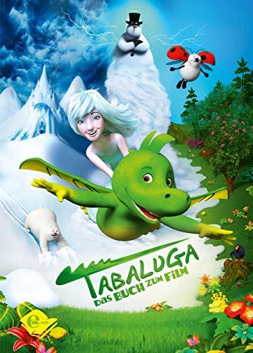 Tabaluga: Das Buch zum Film (Edel Kids Books)