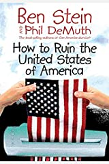How to Ruin the United States of America Hardcover