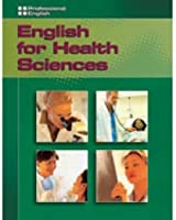English for Health Sciences Text (106 pp) (Professional English)