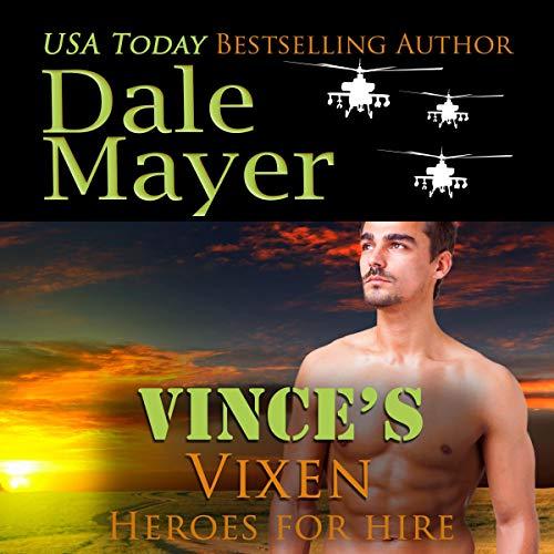 Vince's Vixen (A SEALs of Honor World Novel): Heroes for Hire, Book 19