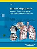 Sistema Respiratorio. Métodos, fisioterapia clínica y afecciones para fisioterapeutas