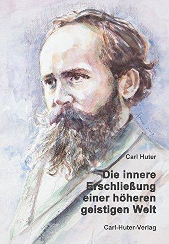 Die innere Erschließung einer höheren, geistigen Welt: Eine autobiografi sche Schrift, verfasst im Jahre 1903.