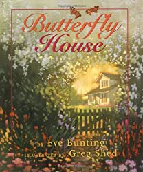 The Butterfly House by Eve Bunting