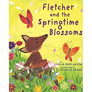 Fletcher and the Springtime Blossoms                   By:                                                                                                                                 Julia Rawlinson                               Narrated by:                                                                                                                                 Katherine Kellgren                      Length: 6 mins     Not rated yet     Overall 0.0