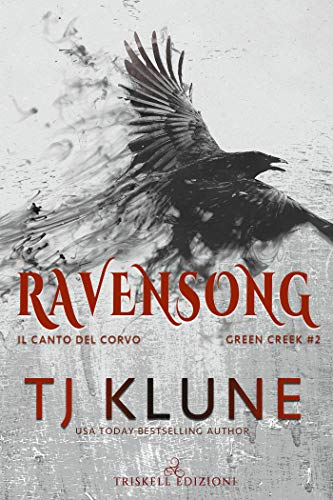 Ravensong: Il canto del corvo (Green Creek Vol. 2)