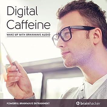 Digital Caffeine Session (Brainwave Entrainment)