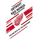 Detroit Red Wings Trivia Quiz Book: The One With All The Questions (English Edition)