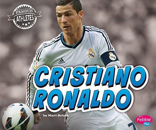 Cristiano Ronaldo (Famous Athletes) (English Edition)