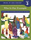 Who Is Our Example? Student Text, 2nd Edition