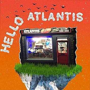 Hello Atlantis