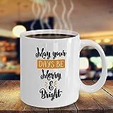 Taza de café Dozili May Your Days Be Merry and Bright de Navidad, taza de café única, taza de Navidad, regalo de Navidad, fiesta de oficina, 11 onzas, color blanco