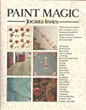 Paint Magic: A Complete Guide to Decorative Finishes