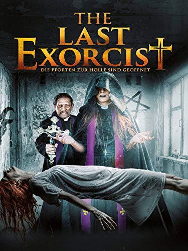 The Last Exorcist - Die Pforten zur Hölle sind geöffnet [dt./OV]